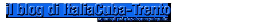Blog di ItaliaCuba-Trento